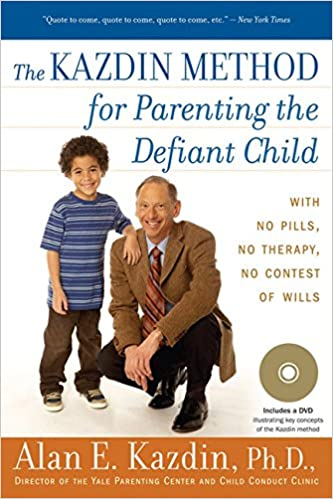 The Kazdin Method for Parenting the Defiant Child: Amazon.es: Alan E. Kazdin: Libros en idiomas extranjeros