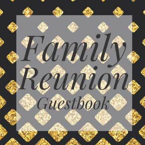 Family Reunion Guestbook: Art Deco Gatsby Black Gold Guest Event Signing Book - Visitor Message Log Organizer w/ Photo Space - Name Registry Comment ... Present for Special Memories/Party Reception