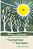 img - for As Sunshine to a Garden: Hymns and Songs (Ray Makeever & Bread for the Journey) book / textbook / text book