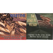 The Road To Victory and Wartime Anthems 2 CDs