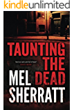 Taunting the Dead (A DS Allie Shenton Novel Book 1)