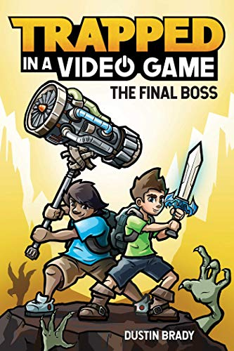 Trapped in a Video Game (Book 5): The Final Boss