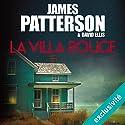 La villa rouge | Livre audio Auteur(s) : James Patterson Narrateur(s) : Bénédicte Charton