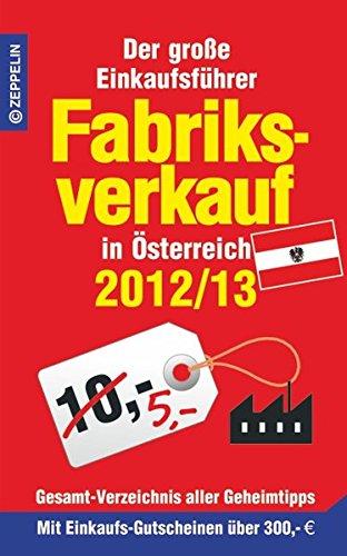 fabriksverkauf-in-sterreich-2012-13-der-grosse-einkaufsfhrer-mit-einkaufsgutscheinen-im-wert-von-ber-300-euro