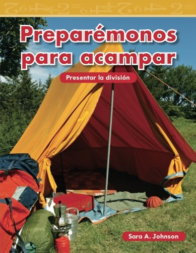 Preparémonos para acampar (Getting Ready to Camp) (Spanish Version) (Mathematics Readers) (Spanish Edition)