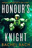 img - for Honour's Knight: Book 2 of Paradox: 2/3 by Rachel Bach (2014-02-25) book / textbook / text book