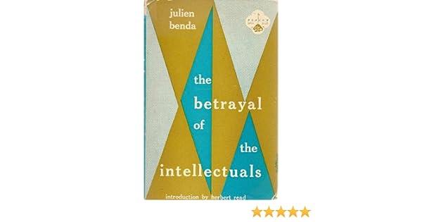 Julien Benda The Treason Of The Intellectuals Ebook Download