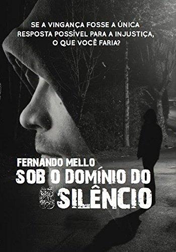 Sob o domínio do silêncio (Portuguese Edition) by [Mello, Fernando]