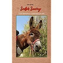 Sentier Sauvage: 2700 kilomètres à pied avec un âne (French Edition)