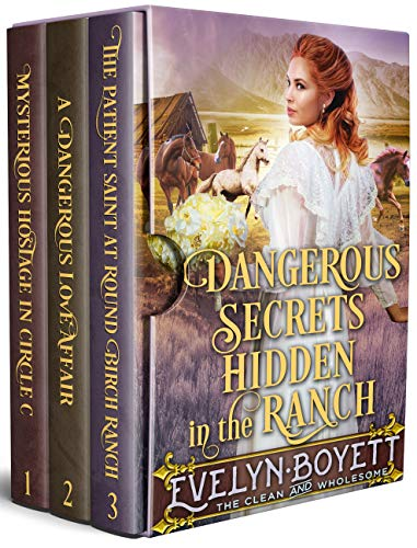 Dangerous Secrets Hidden In The Ranch:  A Clean Western Historical Book Collection by [Boyett, Evelyn]