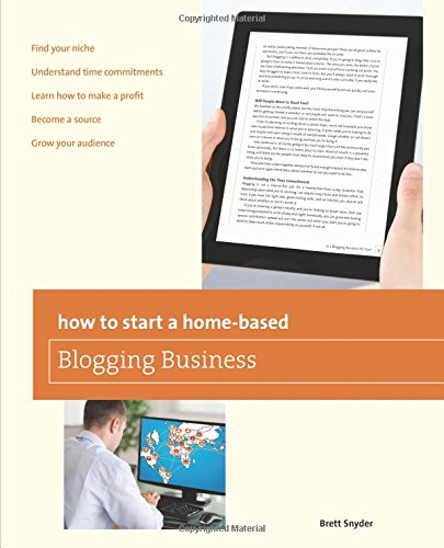 Search : How to Start a Home-based Blogging Business (Home-Based Business Series)