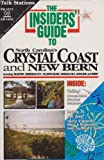 Insiders' Guide to North Carolina's Crystal Coast, Joan Greene and Tabbie Nance, 0912367369