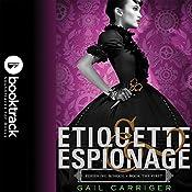 Etiquette & Espionage: Booktrack Edition | Gail Carriger
