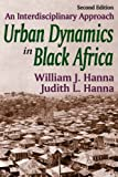 img - for Urban Dynamics in Black Africa: An Interdisciplinary Approach book / textbook / text book