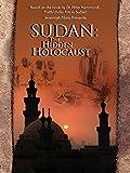 Sudan - The Hidden Holocaust