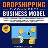 Dropshipping E-Commerce Business Model: Discover