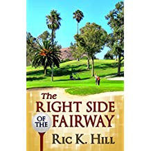 The Right Side of the Fairway (English Edition)