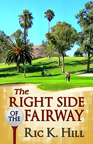E-book - The Right Side of the Fairway by Ric K. Hill