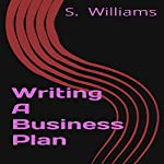 Writing a Business Plan | S. Williams
