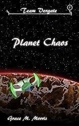Planet Chaos (Team Vergate Book 2)