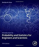 Introduction to Probability and Statistics for Engineers and Scientists, Fifth Edition