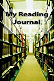 My Reading Journal, David Troyer, 1492741493