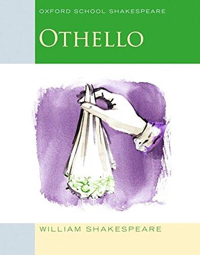 Othello: Oxford School Shakespeare (Oxford School Shakespeare Series) PDF