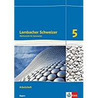 Lambacher Schweizer Mathematik 5. Ausgabe Bayern: Arbeitsheft plus Lösungsheft Klasse 5 (Lambacher Schweizer. Ausgabe für Bayern ab 2017)