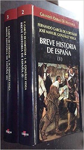 BREVE HISTORIA DE ESPAÑA (2 Vols) : Amazon.es: GARCÍA DE CORTÁZAR ...