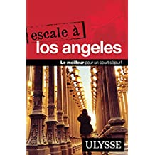 ESCALE À LOS ANGELES