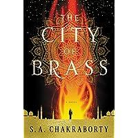 The City of Brass: A Novel