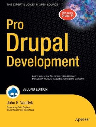 Pro Drupal Development, 2nd Edition by John K. VanDyk, Apress