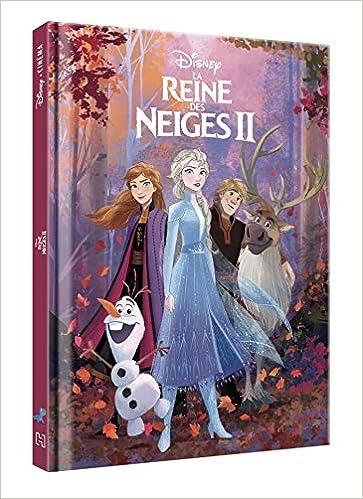 La Reine Des Neiges 2 Disney Cinema L Histoire Du Film