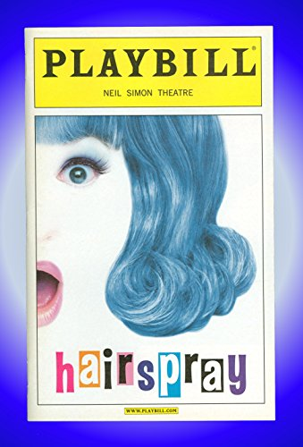 Hairspray, Broadway Playbill + Harvey Fierstein, Kathy Brier, Mary Bond Davis, Dick Latessa, Jennifer Gambatese, Jackie Hoffman, Tracy Jai Edwards, Barbara Walsh (Hairspray Memorabilia)