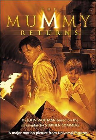 The Mummy Returns Junior Novelisation By John Whitman 28 Apr 2001 Paperback Amazon Com Books