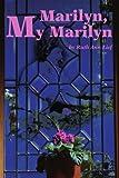 Marilyn, My Marilyn, Ruth Ann Lief, 0595234887