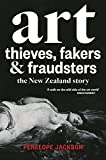 Art Thieves, Fakers and Fraudsters