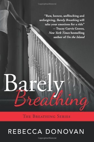 Barely Breathing (The Breathing Series, Book 2)