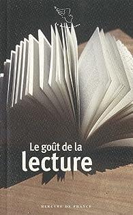 Le goût de la lecture par Michèle Gazier
