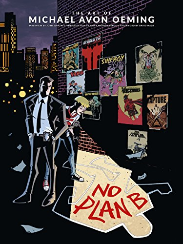 The Art of Michael Avon Oeming: No Plan B by Oeming Michael Avon