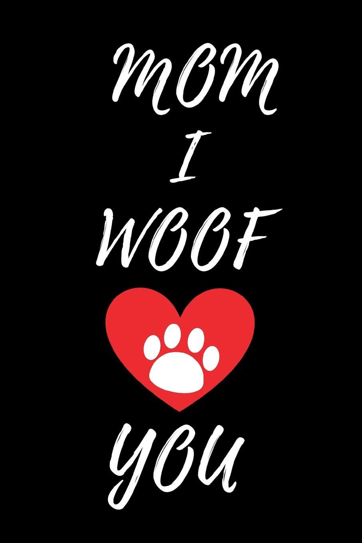 I woof you