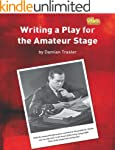 Writing a Play for the Amateur Stage