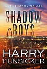 Shadow Boys (A Jon Cantrell Thriller Book 2)