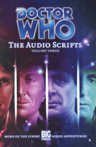 Doctor Who: The Audio Scripts Volume Three