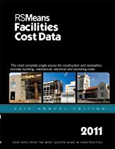 RSMeans Facilities Construction Cost Data 2011