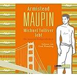 Michael Tolliver lebt: Die neuesten Stadtgeschichten | Armistead Maupin