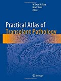 img - for Practical Atlas of Transplant Pathology book / textbook / text book