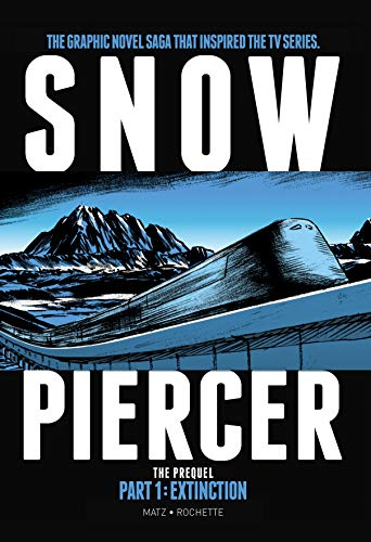 Pdf Graphic Novels Snowpiercer: Extinction