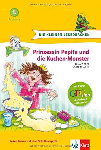 Die kleinen Lesedrachen, Prinzessin Pepita und die Kuchen-Monster, 1. Lesestufe, ab 1. Klasse für Leseanfänger