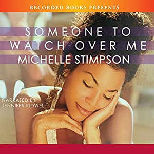 Someone to Watch Over Me Audiobook